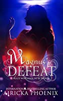 Magnus's Defeat: Dark Urban Fantasy (Sons of Judgment Book 3)