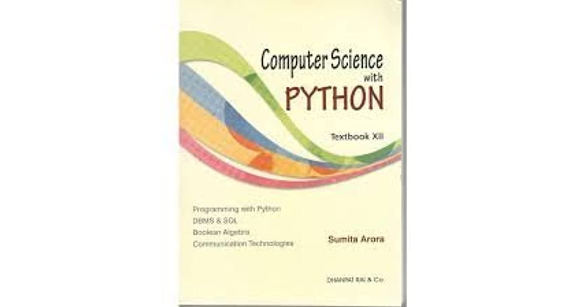 Computer Science With Python Textbook XII By Sumita Arora