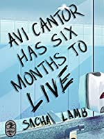 Avi Cantor Has Six Months to Live