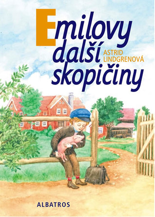 Emilovy další skopičiny by Astrid Lindgren