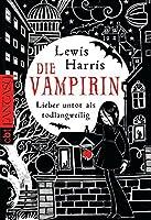 Die Vampirin   Lieber Untot Als Todlangweilig