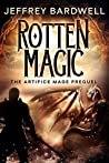 Book cover for Rotten Magic (The Artifice Mage Saga Book 1)