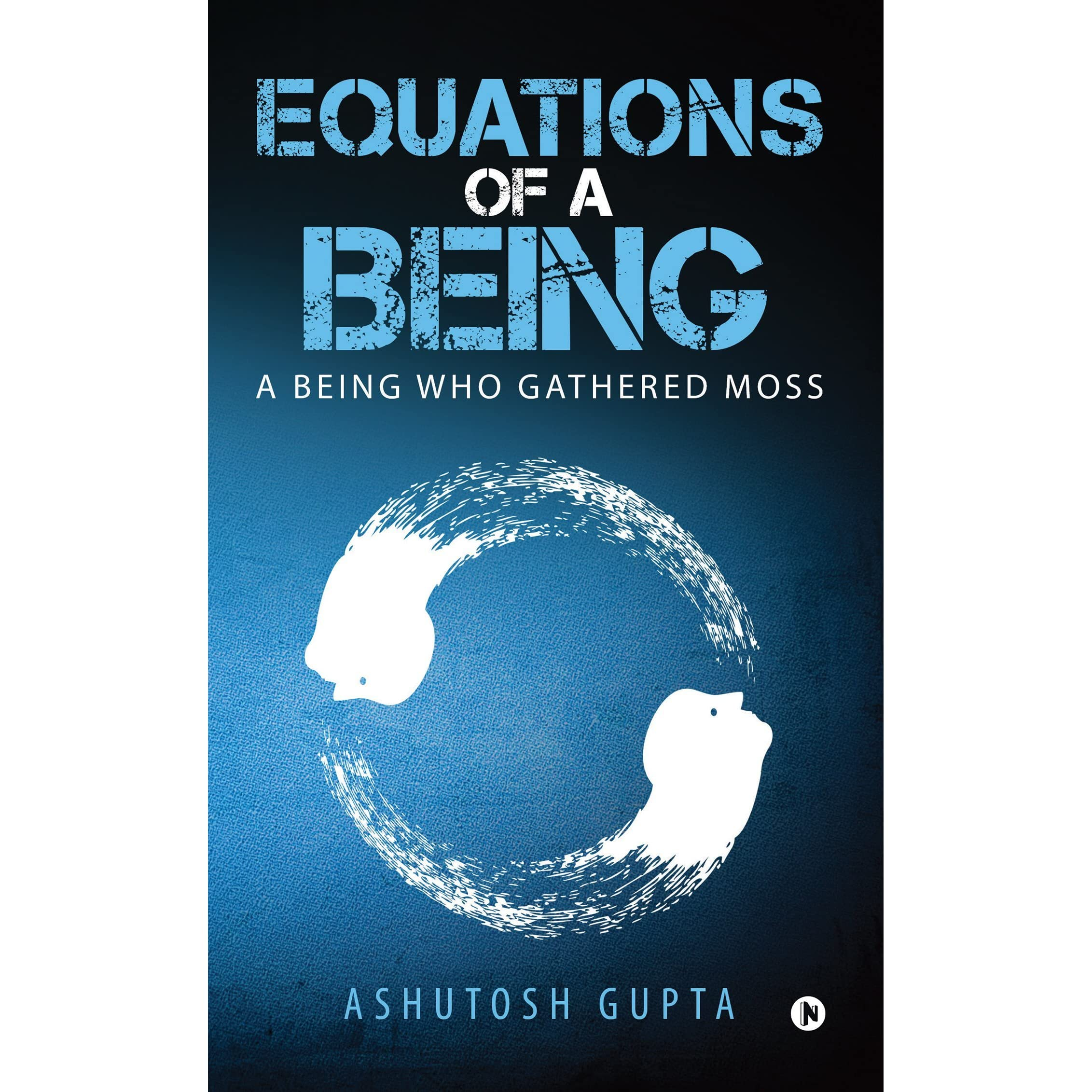 Image result for equations of a being by ashutosh gupta book review