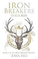 Stag's Run (Iron Breakers #1)