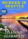 Murder in Seattle (Northwest Mystery #3)