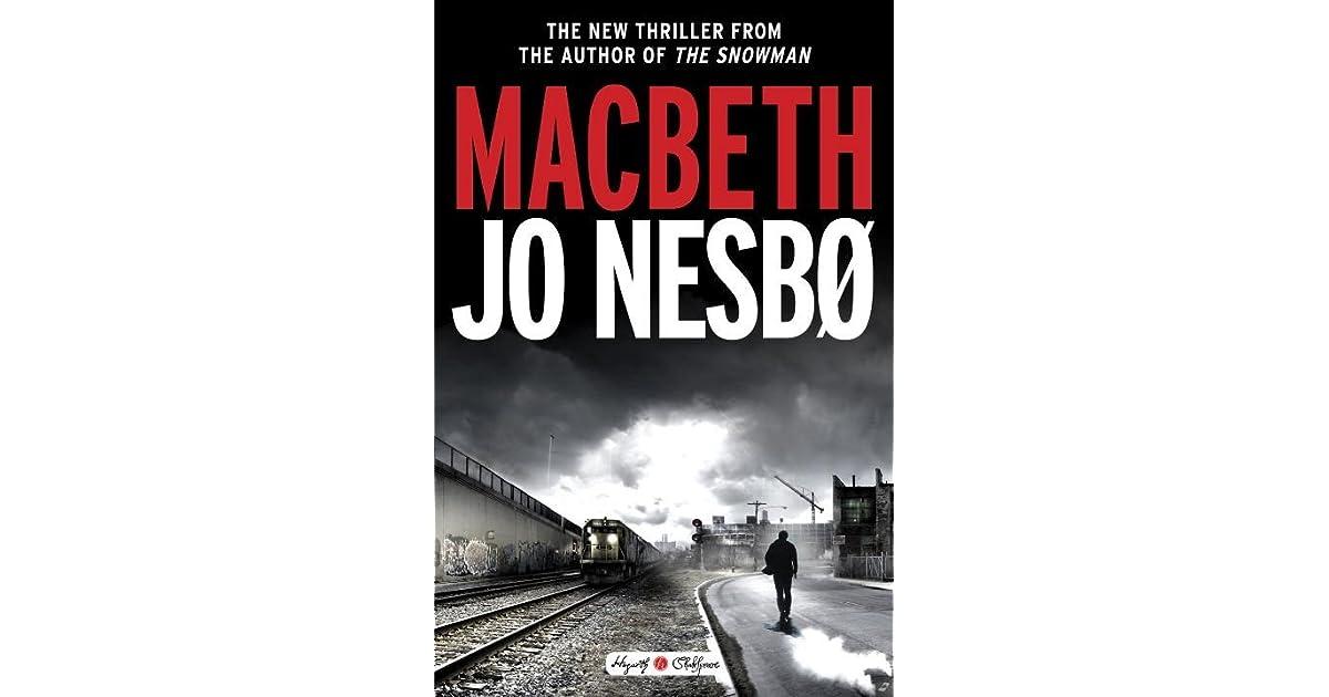 Book giveaway for Macbeth by Jo Nesbø Nov 01-Nov 14, 2017