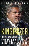 Kingfizzer: The Mallya Story