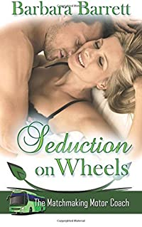 Seduction on Wheels