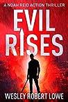 Evil Rises (Noah Reid, #0.5)