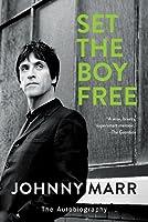 Set the Boy Free: The Autobiography