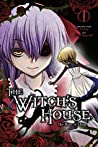The Witch's House: The Diary of Ellen, Chapter 1 (The Witch's House Serial)