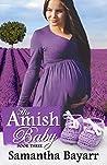 His Amish Baby 3 (Amish Christian Romance #3)