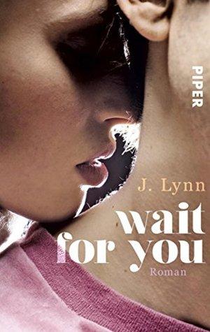 Wait for You J. Lynn, Vanessa Lamatsch