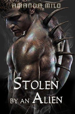 Stolen by an Alien (Stolen by an Alien, #1)