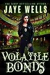 Volatile Bonds (Prospero's War, #4)