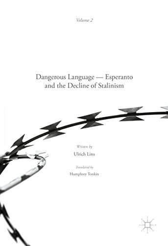 Dangerous Language - Esperanto and the Decline of Stalinism