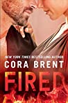 Fired (Worked Up, #1)