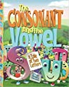 The Consonant and the Vowel: A Tale of Two Letters