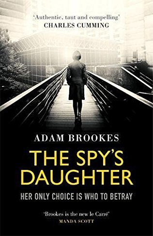 The Spys Daughter  by  Adam Brookes