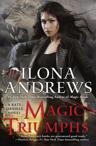 Magic Triumphs (Kate Daniels, #10) by Ilona Andrews