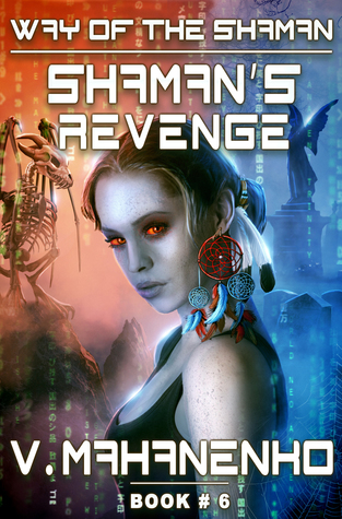 Shaman's Revenge (The Way of the Shaman #6)