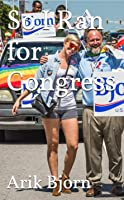So I Ran for Congress