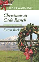 Christmas at Cade Ranch (Rocky Mountain Cowboys #1)