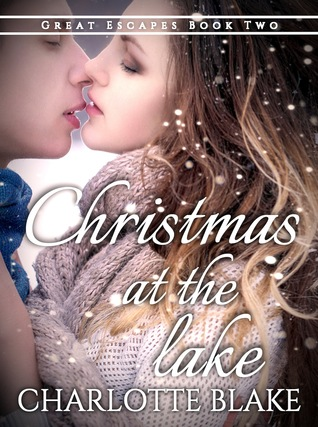 Christmas at the Lake (Great Escapes, #2)