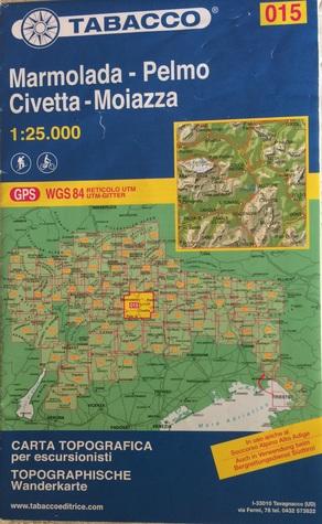 Cartina Tabacco 015.Marmolada Pelmo 015 Gps Civetta Moiazza By Tabacco Casa Editrice