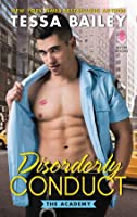 Disorderly Conduct (The Academy, #1)