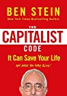 The Capitalist Code: It Can Save Your Life and Make You Very Rich