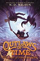 The Last of the Lost Boys (Outlaws of Time, #3)