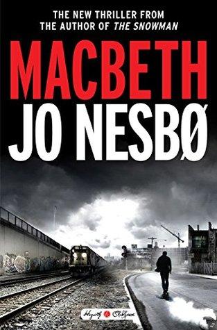 Macbeth (Hogarth Shakespeare, #7)