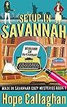 Setup in Savannah (Made in Savannah Cozy Mysteries #7)