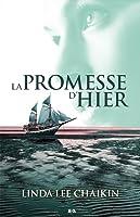 La Promesse d'Hier (À l'est du soleil, #2)