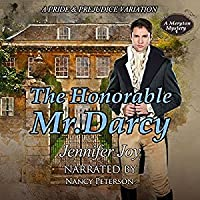 The Honorable Mr. Darcy (Meryton Mystery #1)