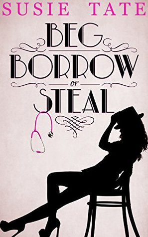 Beg, Borrow or Steal