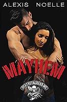 Mayhem (Deathstalkers MC Book 5)
