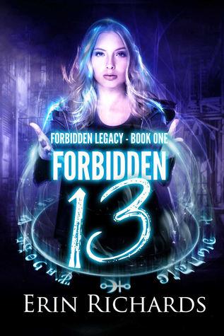 Forbidden Thirteen (Forbidden Legacy, #1)