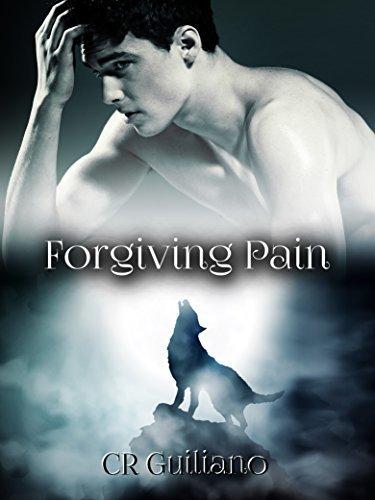 Forgiving Pain (Omega Born #3) C.R. Guiliano