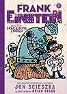 Frank Einstein and the Space-Time Zipper (Frank Einstein series #6)