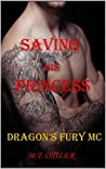 Saving His Princess (Dragons Fury MC #1)