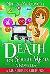 Death On Social Media (A Murder in Milburn #10)