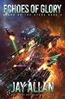 Echoes of Glory (Blood on the Stars, #4)