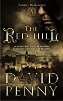 The Red Hill (Thomas Berrington, #1)