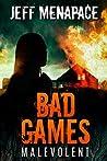 Malevolent (Bad Games #4)