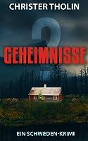 GEHEIMNISSE? (Die Stockholm Detektive, #2)