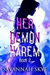 Her Demon Harem, Book 2 (The Succubus Chronicles, #2)