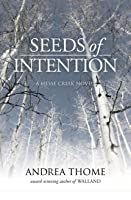Seeds of Intention (Hesse Creek #2)
