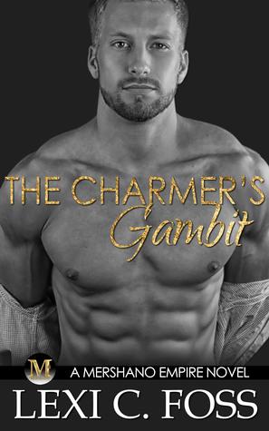 The Charmer's Gambit (Mershano Empire #2)